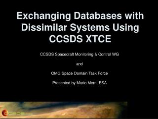 Exchanging Databases with Dissimilar Systems Using CCSDS XTCE