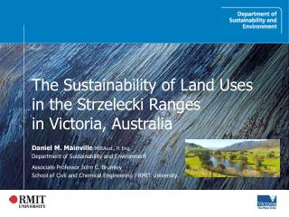 The Sustainability of Land Uses  in the Strzelecki Ranges  in Victoria, Australia