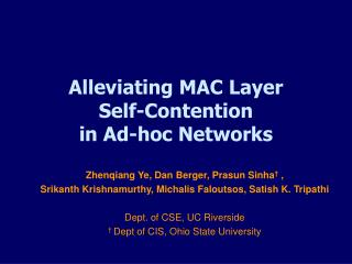 Alleviating MAC Layer  Self-Contention  in Ad-hoc Networks