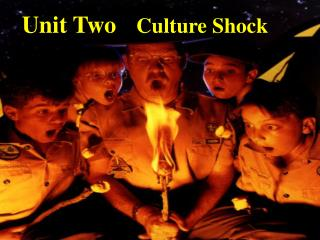 Unit Two Culture Shock