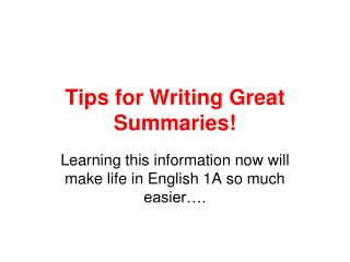 Tips for Writing Great Summaries!