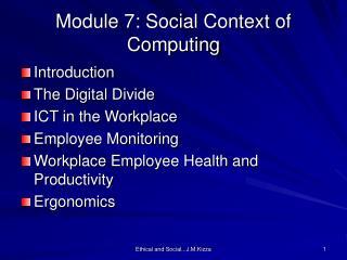 Module 7: Social Context of Computing