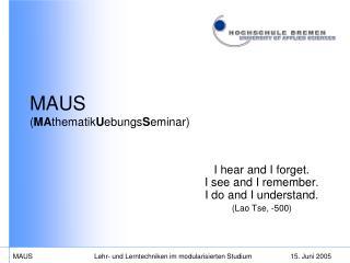 MAUS ( MA thematik U ebungs S eminar)
