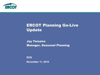 ERCOT Planning Go-Live Update