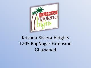 Krishna Riviera Heights 1205 Raj Nagar Extension Ghaziabad