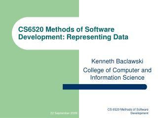 CS6520 Methods of Software Development: Representing Data
