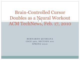 Brain-Controlled Cursor Doubles as a Neural Workout ACM TechNews, Feb. 17, 2010