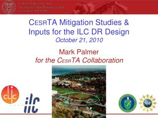 C ESR TA Mitigation Studies &  Inputs for the ILC DR Design October 21, 2010