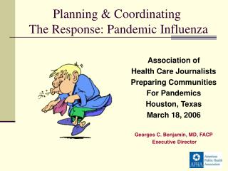 Association of  Health Care Journalists Preparing Communities  For Pandemics  Houston, Texas