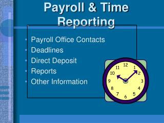 Payroll & Time Reporting
