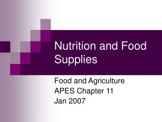 Nutrition and Food Supplies