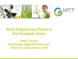 Outline: how EU rural employment as an issue is addressed in EU policies