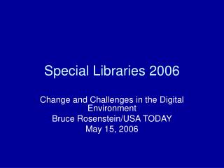 Special Libraries 2006