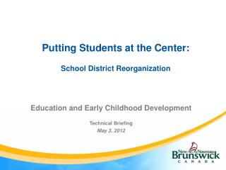 Putting Students at the Center: School District Reorganization