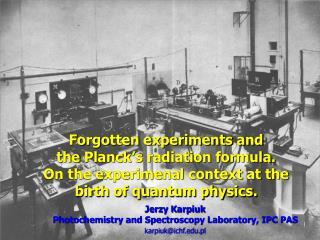 Jerzy Karpiuk Photochemistry and Spectroscopy Laboratory, IPC PAS karpiuk@ichf.pl