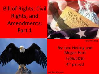 Bill of Rights, Civil Rights, and Amendments: Part 1