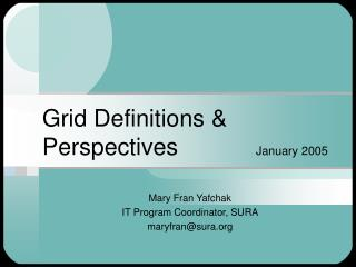 Grid Definitions & Perspectives			 January 2005