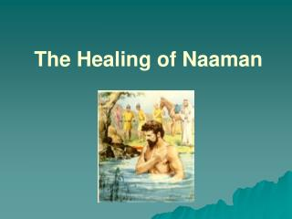 The Healing of Naaman