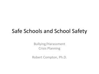 Safe Schools and School Safety