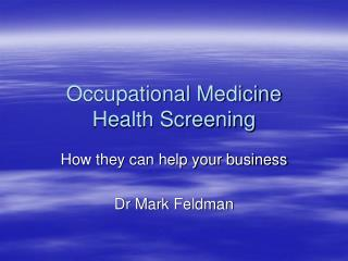 Occupational Medicine Health Screening