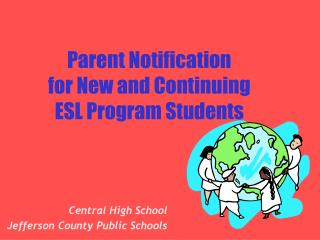 Parent Notification  for New and Continuing ESL Program Students