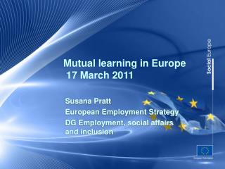 Mutual learning  in Europe   17 March 2011