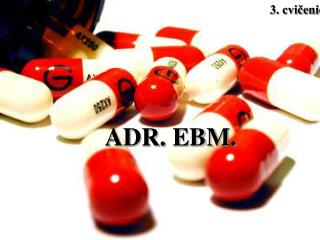 ADR. EBM.