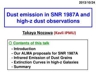 Dust emission in SNR 1987A and high-z dust observations