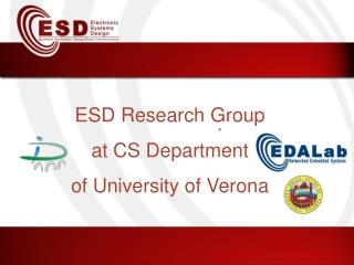 ESD Research Group at CS Department  of University of Verona