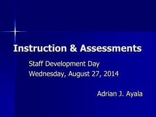 Instruction & Assessments