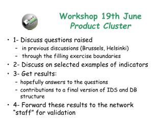 Workshop 19th June Product Cluster