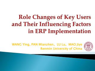Role Changes of Key Users and Their Influencing Factors in ERP Implementation