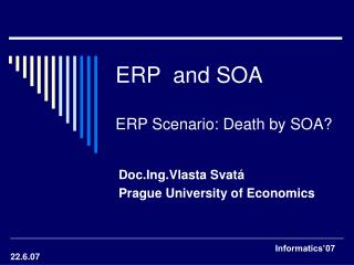 ERP  and SOA ERP Scenario: Death by SOA?