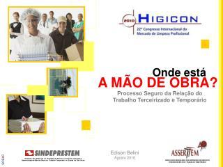 ASSOCIAÇÃO BRASILEIRA DAS EMPRESAS DE SERVIÇOS TERCEIRIZÁVEIS E DE  TRABALHO TEMPORÁRIO