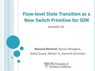 Flow-level State Transition as a New Switch Primitive for SDN