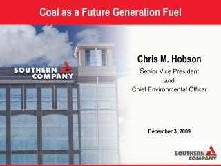 Coal as a Future Generation Fuel