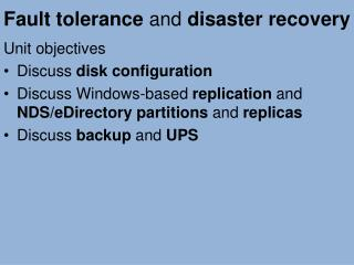 Fault tolerance  and  disaster recovery