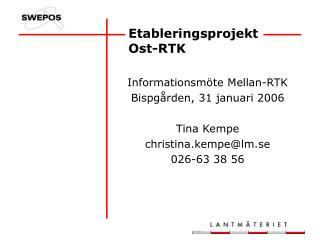Etableringsprojekt Ost-RTK