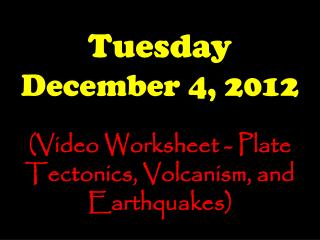 Tuesday December 4, 2012