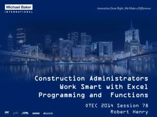 Construction  Administrators Work Smart with Excel Programming and   Functions