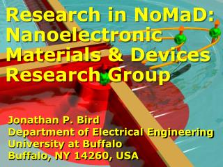 Research in  NoMaD: Nanoelectronic Materials & Devices Research Group