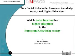 New Social Risks in the European knowledge society and Higher Education
