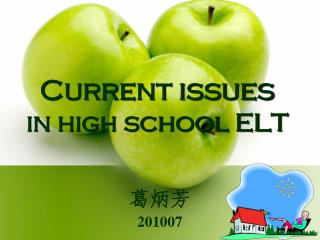 Current issues  in high school ELT