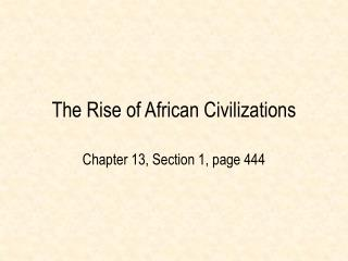 The Rise of African Civilizations