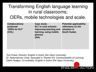 Transforming English language learning  in rural classrooms;  OERs, mobile technologies and scale.