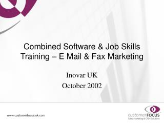 Combined Software & Job Skills Training – E Mail & Fax Marketing