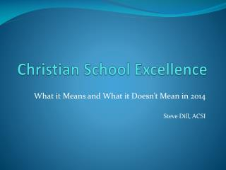 Christian School Excellence
