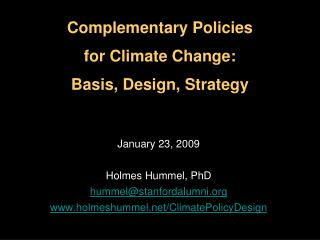 January 23, 2009 Holmes Hummel, PhD hummel@stanfordalumni