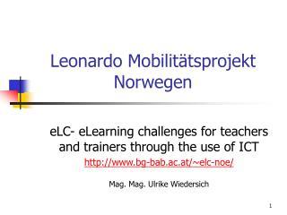 Leonardo Mobilitätsprojekt Norwegen