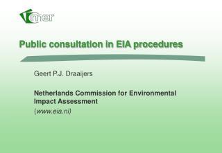 Public consultation in EIA procedures